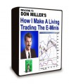 Don Miller - How I Make A Living Trading The E-Minis Home Study Trading Course